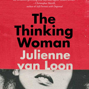 AN INVITATION TO INQUIRY: JULIENNE VAN LOON'S THE THINKING WOMAN
