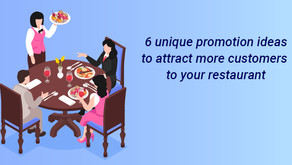 6 Unique Promotion Ideas to Attract More Customers to Your Restaurant!