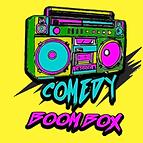 Comedy Boom Box