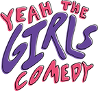Yeah The Girls Comedy
