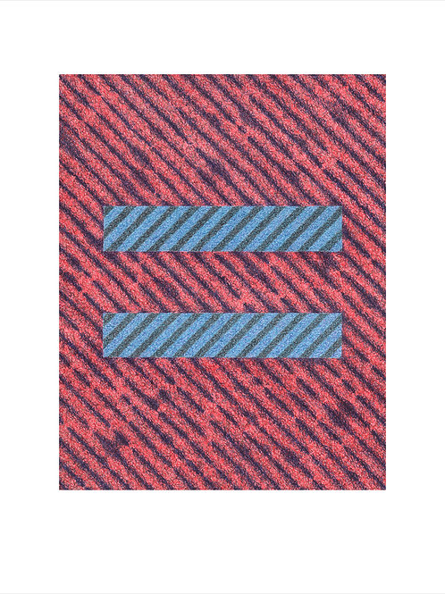 Equal Across the Lines - Limited Edition/25