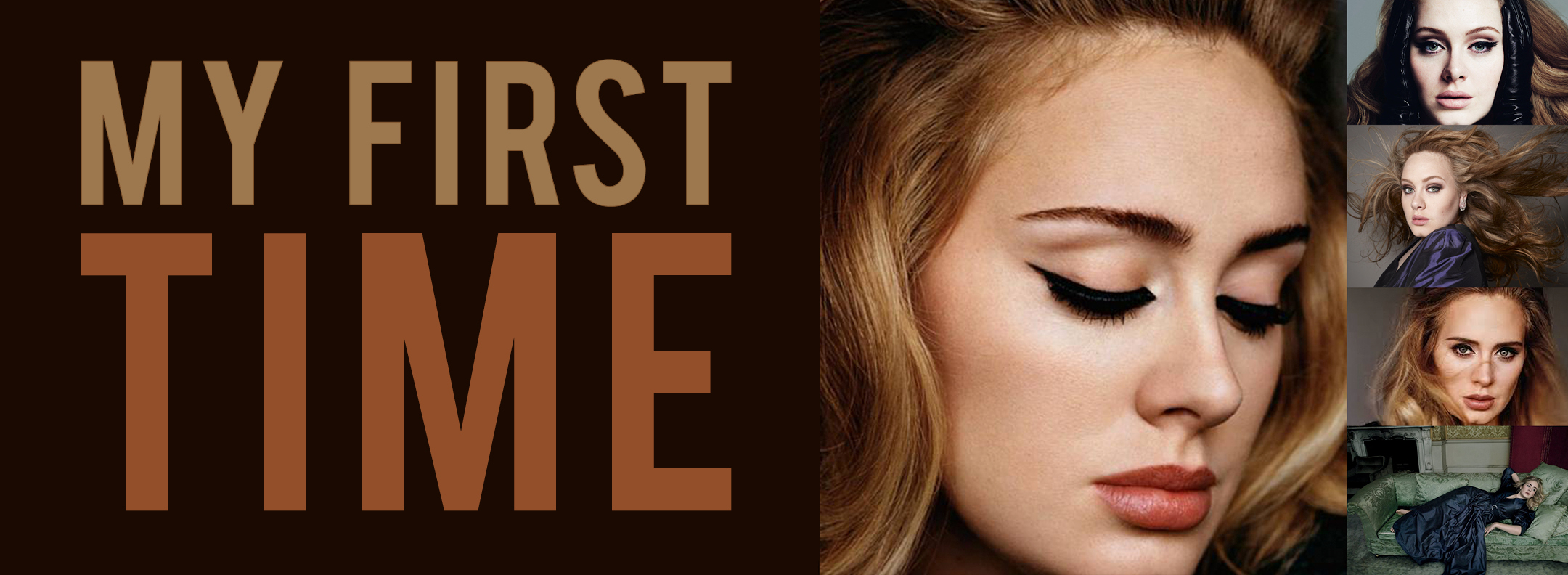 Adele Banner My First Time