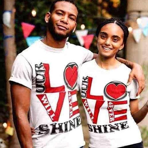 Our Love...Shine T-Shirt