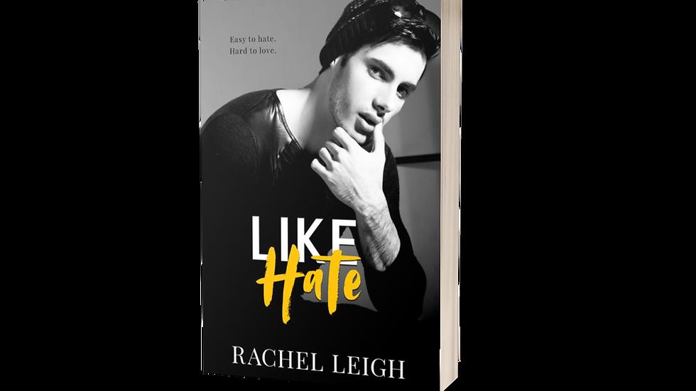 Like Hate Signed Paperback