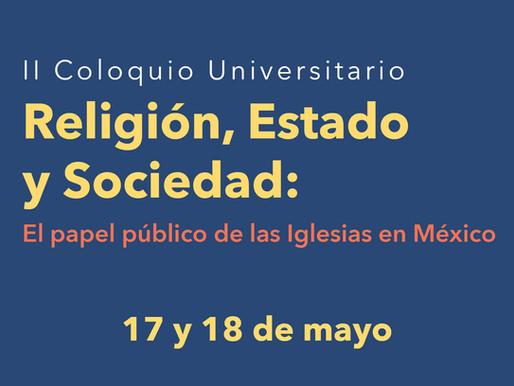 II Coloquio Universitario: Religión, Estado y sociedad