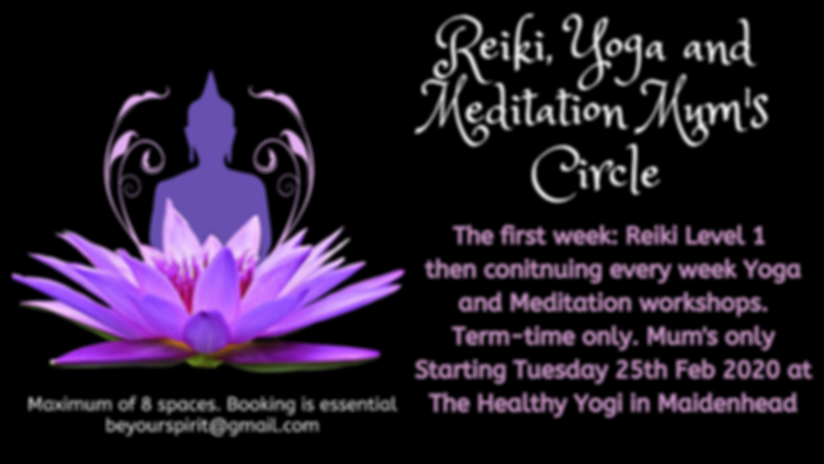 Reiki, Yoga and Meditation Mum's Circle.