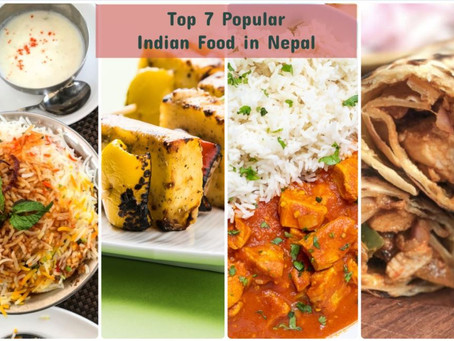 7 Deliciously Popular Indian Food in Nepal