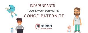 congé paternité, indépendant, optima audit gestion, cabinet d'expertise, expert-comptable à perpignan
