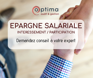epargne salariale, accord d'intéressement, accord de participation, expert-comptable perpignan, optima, optima audit gestion
