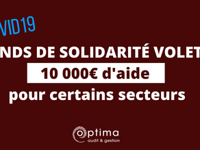 FONDS DE SOLIDARITE VOLET 2: une aide de 2000€ à 10 000€ pour tous