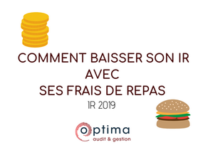 BIC/ BNC : Comment faire baisser son IR avec ses frais de repas !
