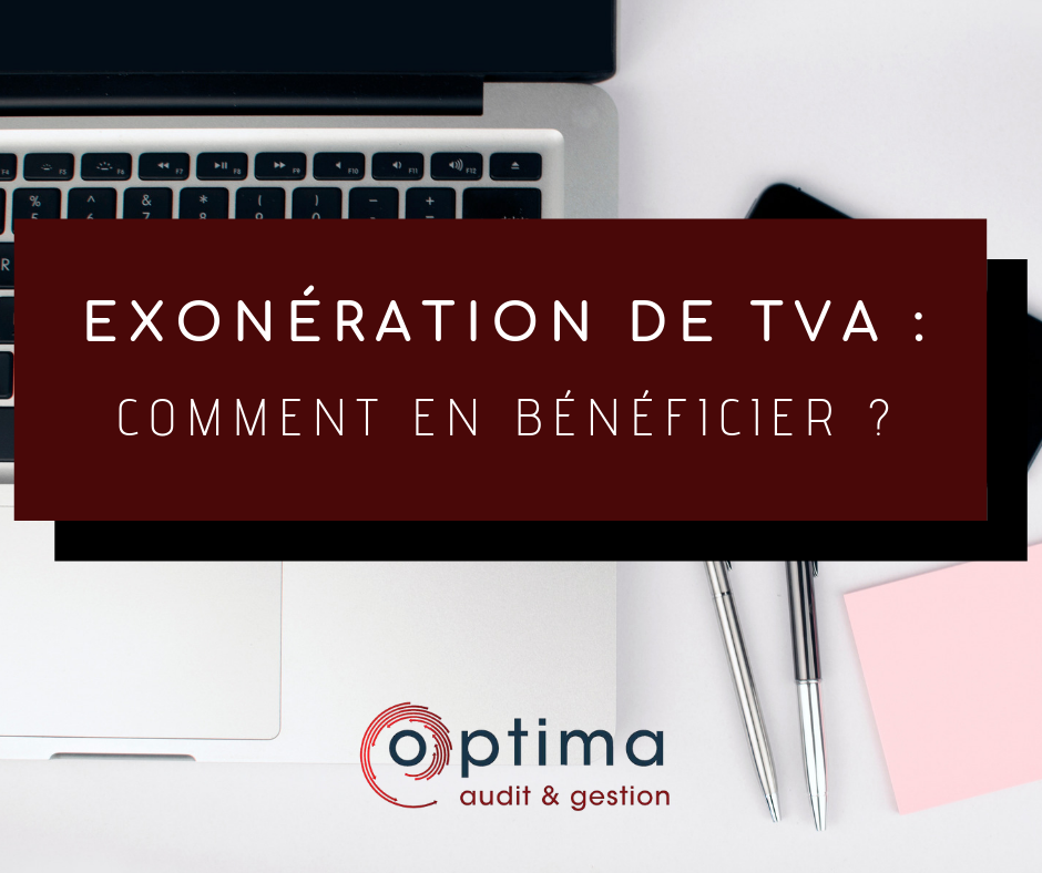 exoneration de tva_optima-audit-gestion_expert-comptable-perpignan
