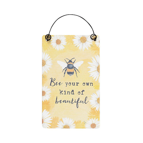 """Small Bee Hanging Sign """"Bee Your Own Kind Of Beautiful"""""""