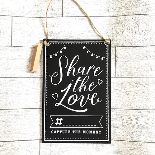 """"""" Share The Love"""" Hashtag Chalk Sign for all Occasions"""