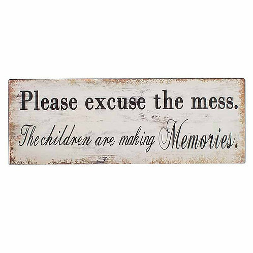 "Iron Wall Plaque ""Please excuse the mess"""
