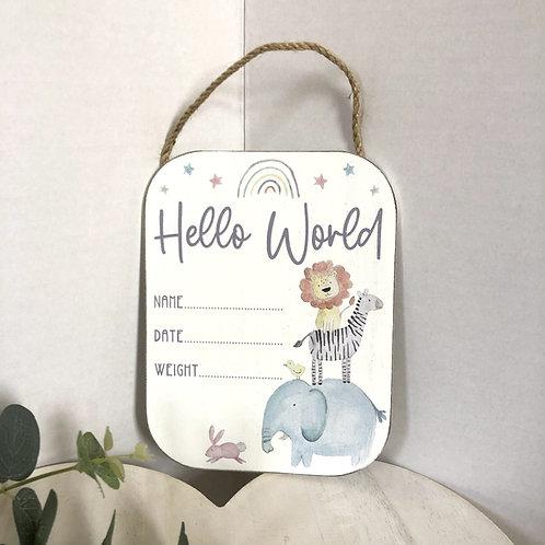 New Baby Hello World Hanging Plaque