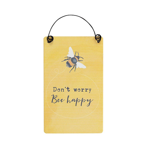 """Small Bee Hanging Sign """"Don't Worry Bee Happy"""""""