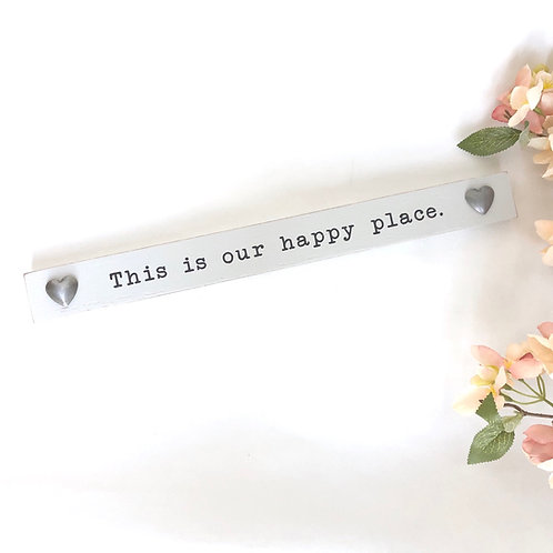 Happy Place Wooden Plaque