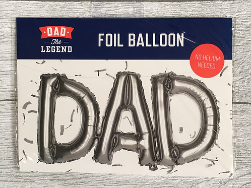 """DAD"" SILVER  Foil Balloon ( No Helium Needed )"