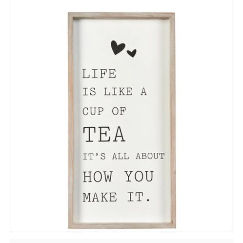 Life is Like a Cup of Tea Frames Plaque