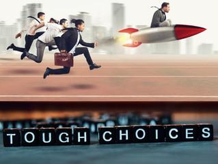 Competitive Advantage and Tough Choices...