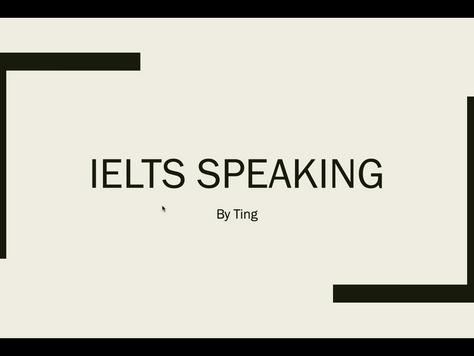 盖尔雅思口语特训营20210506---Ting老师