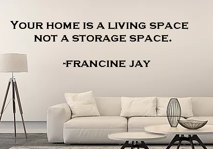 My favorite quote from Francine Jay