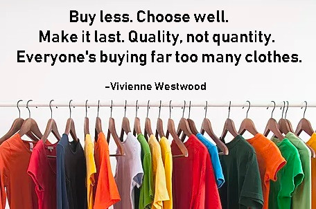 Quote from Vivienne Westwood above rack of clothing