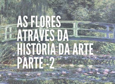 As flores através da história da Arte - Parte 2