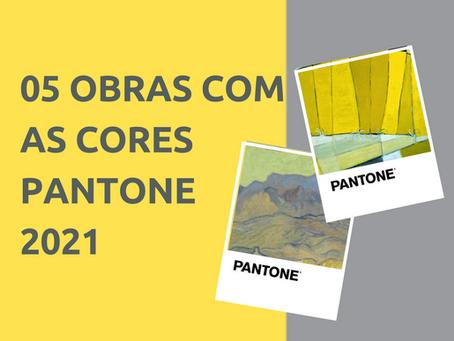 EM 05 OBRAS COM AS CORES PANTONE 2021