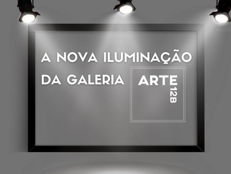 A Nova Iluminação da Galeria Arte12b