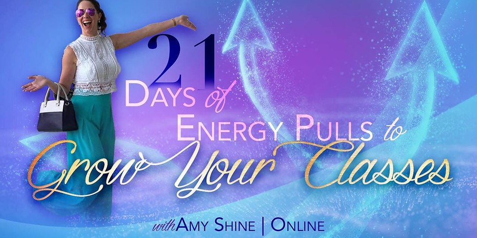21 Days of Energy Pulls to Grow your Classes