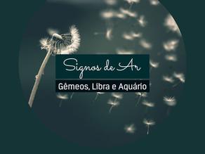 Signos de Ar - Gêmeos, Libra e Aquário