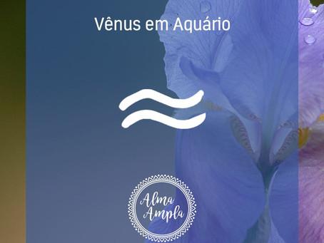 Vênus em Aquário