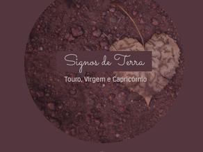 Signos de Terra - Touro, Virgem e Capricórnio