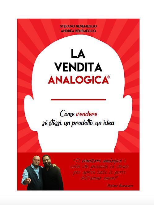 Ebook • LA VENDITA ANALOGICA® - Come vendere sé stessi, un prodotto, un'idea