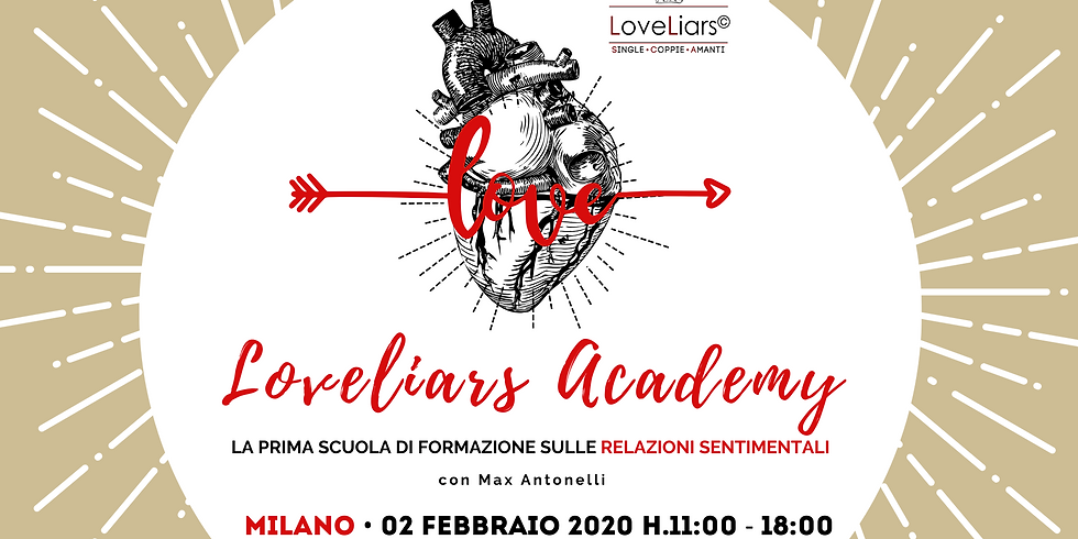 """Seminario """"LOVELIARS ACADEMY • La prima scuola di formazione sulle relazioni sentimentali"""" con Max Antonelli"""
