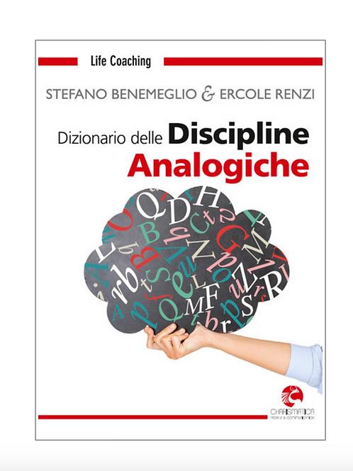 DIZIONARIO DELLE DISCIPLINE ANALOGICHE • di S.Benemeglio e E. Renzi