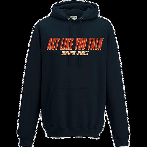Sweat | Bleu Navy - Act like you talk