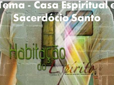 Casa espiritual e Sacerdócio Santo (12/08/2019)