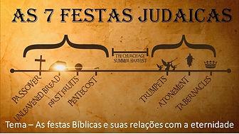 2020-04-04_-_As_festas_Bíblicas_e_suas_