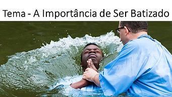 44-19_Tema_-_A_Importância_de_Ser_Batiza