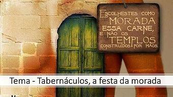 40-19_Tema_-_Tabernáculos,_a_festa_da_mo