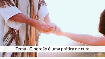 2020-02-04 - O perdão é uma prática de c