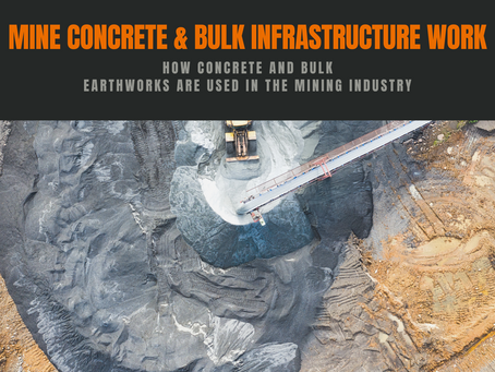 How Concrete and Bulk Earthworks are Used in the Mining Industry