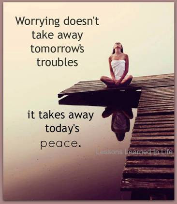Woman meditating with quote about worry