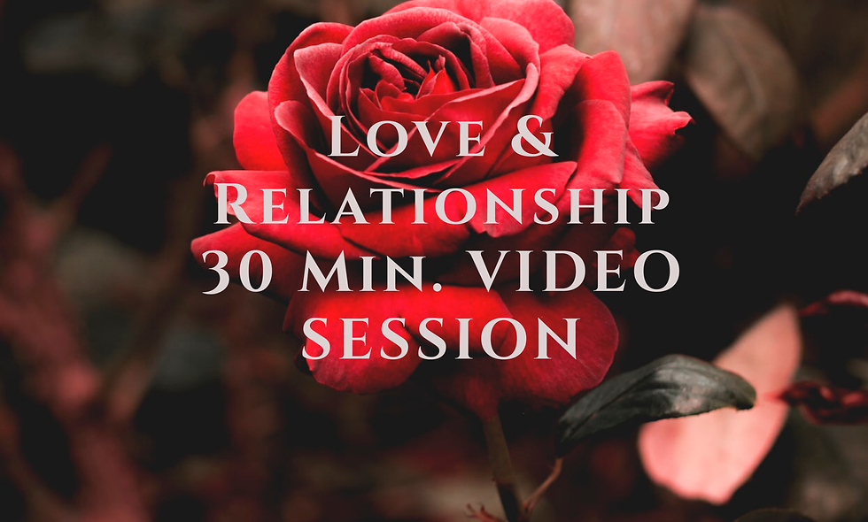 Love & Relationship (30 Min.) Video Session (Remote on Skype or Zoom)