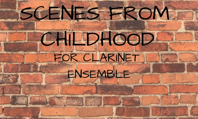 M. Rosiak - Scenes from Childhood for clarinet ensemble