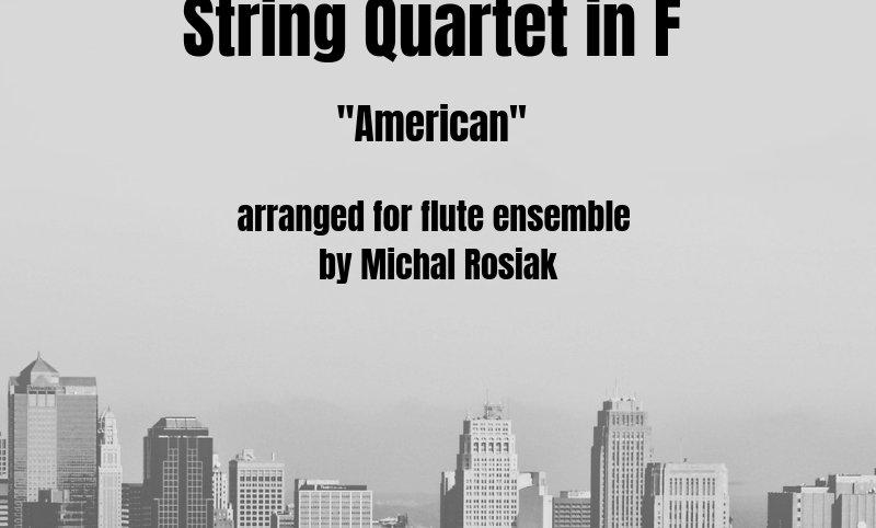 """A. Dvorak - Quartet """"American"""""""