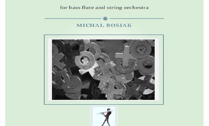 M. Rosiak - Concerto for bass flute and strings